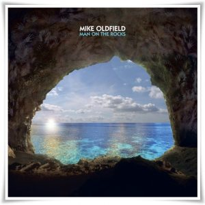Mike Oldfield - Man On The Rocks (2014) рецензия