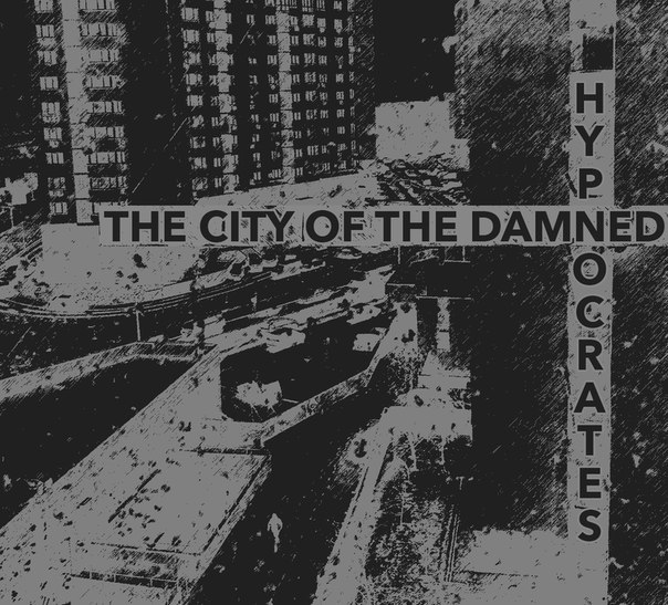 Рецензия на EP | Hypnocrates - The City Of The Damned (2014)
