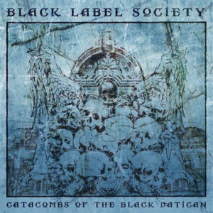 Рецензия на альбом | Black label society - Catacombs of the dark vatican (2014)