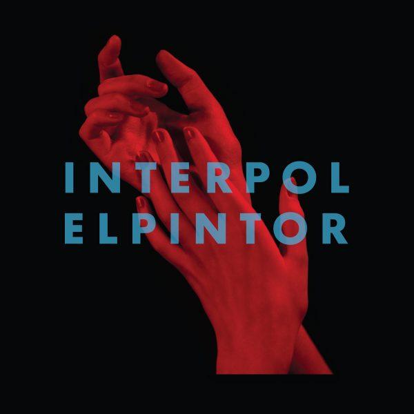 Рецензия на альбом Interpol – El Pintor (2014)