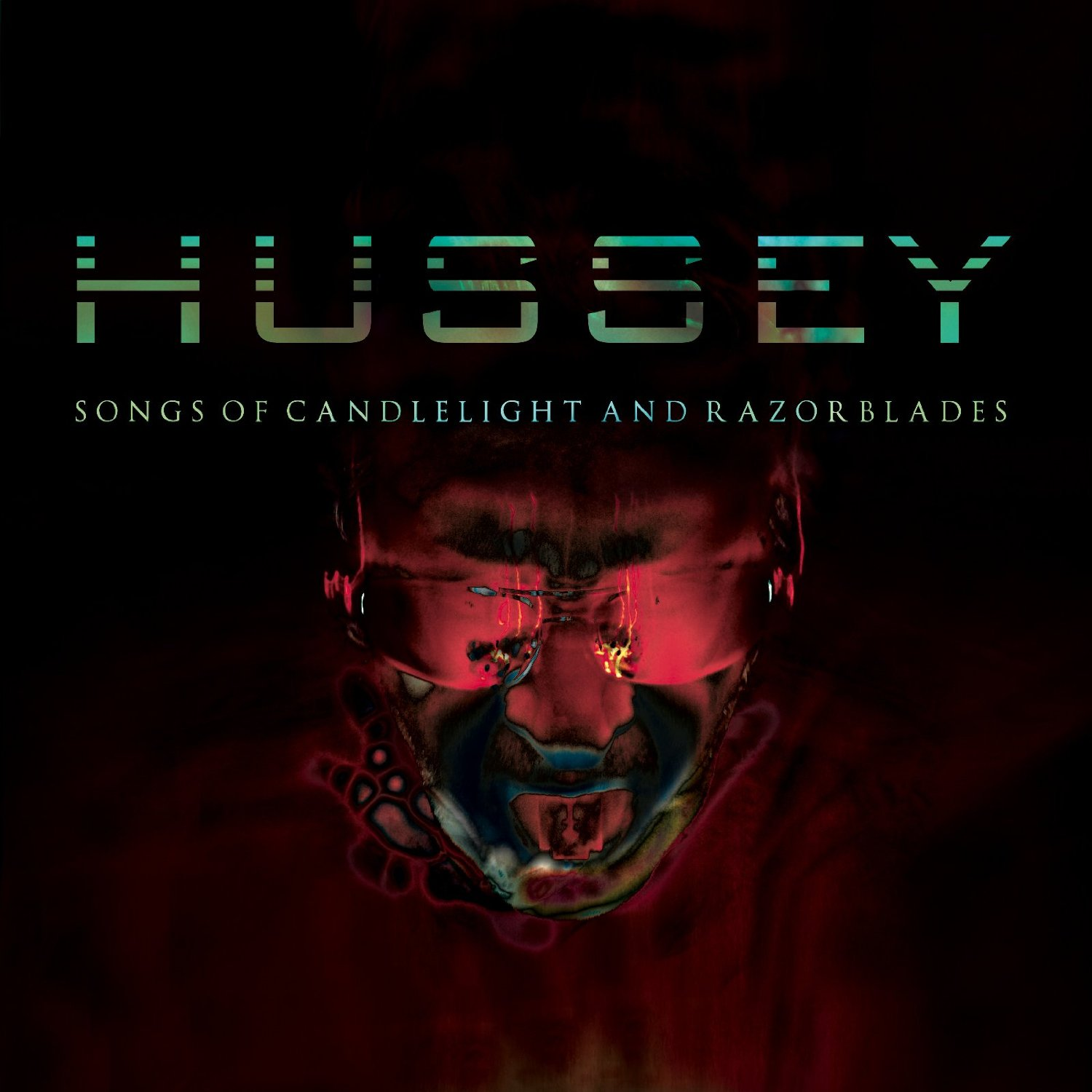 Hussey – Songs of Candlelight And Razorblades (2014)