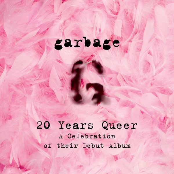 garbage-concerts-20-years-queer