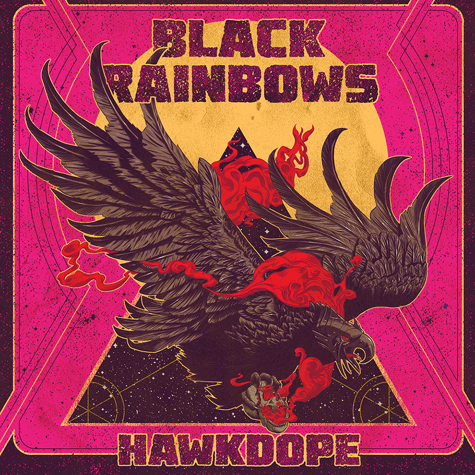 Black Rainbows Hawkdope revoew