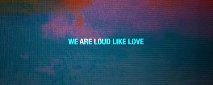 we are loud like love lg