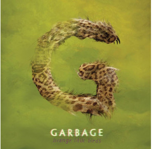 Garbage_Strange_Little_Birds