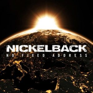 nickelback-no-fixed-address