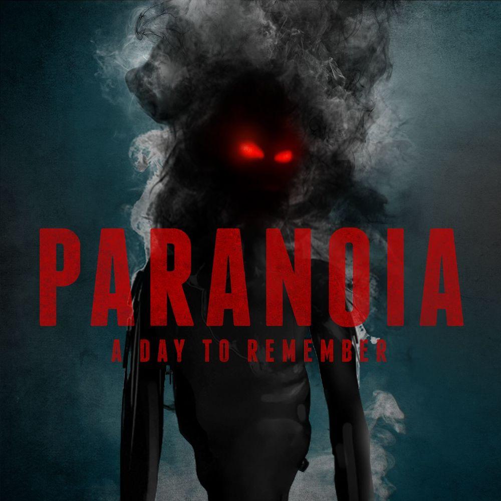 Перевод A Day To Remember - Paranoia фото