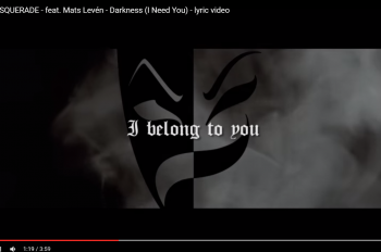 EVIL MASQUERADE   feat. Mats Levén   Darkness  I Need You    lyric video   YouTube
