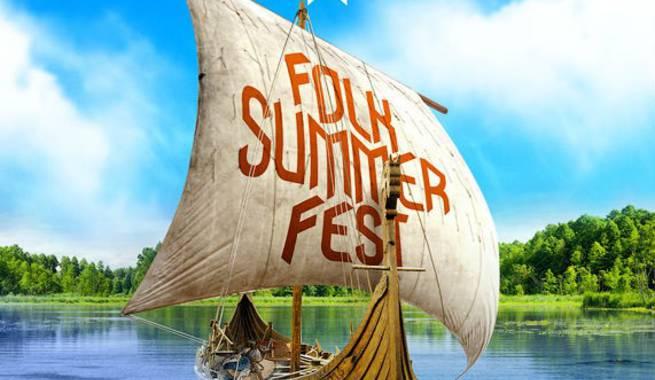 Анонс Folk Summer Fest Гусь-Хрустальный 22-24.07.2016