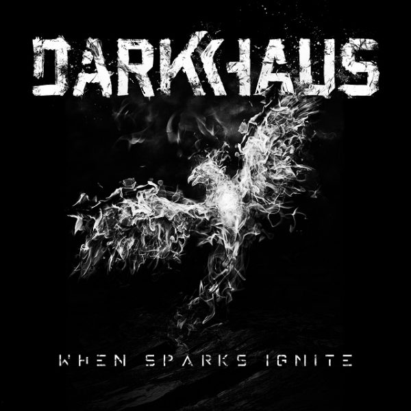 DarkhausWhenSparksIgnite