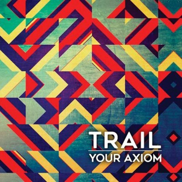 trail_your_axiom