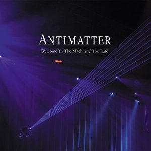 Antimatter - Welcome to the Machine (2016) фото