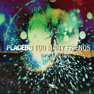 placebo-too-many-friends