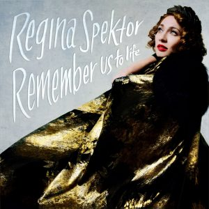 regina-spektor-remember-us-to-life-min